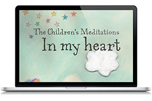 Children's Meditations In My Heart